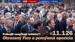 Live: Policajti nespĺňajú kritéria?! Ohrozený Fico a pomýlená opozícia #11.126