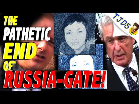 The PATHETIC End of RUSSIA-GATE!
