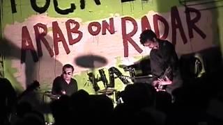 ARAB ON RADAR - 8/04/02 @ 924 Gilman St, Berkeley, CA - FULL SET