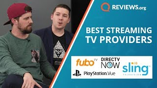 Best Streaming TV Providers of 2018 | Sling TV vs DIRECTV Now vs Playstation Vue vs Fubo TV