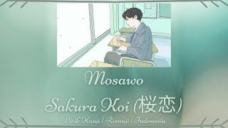 Mosawo - Sakura Koi / Cinta Sakura (桜恋) | LIRIK KANJI/ROMAJI/INDONESIA