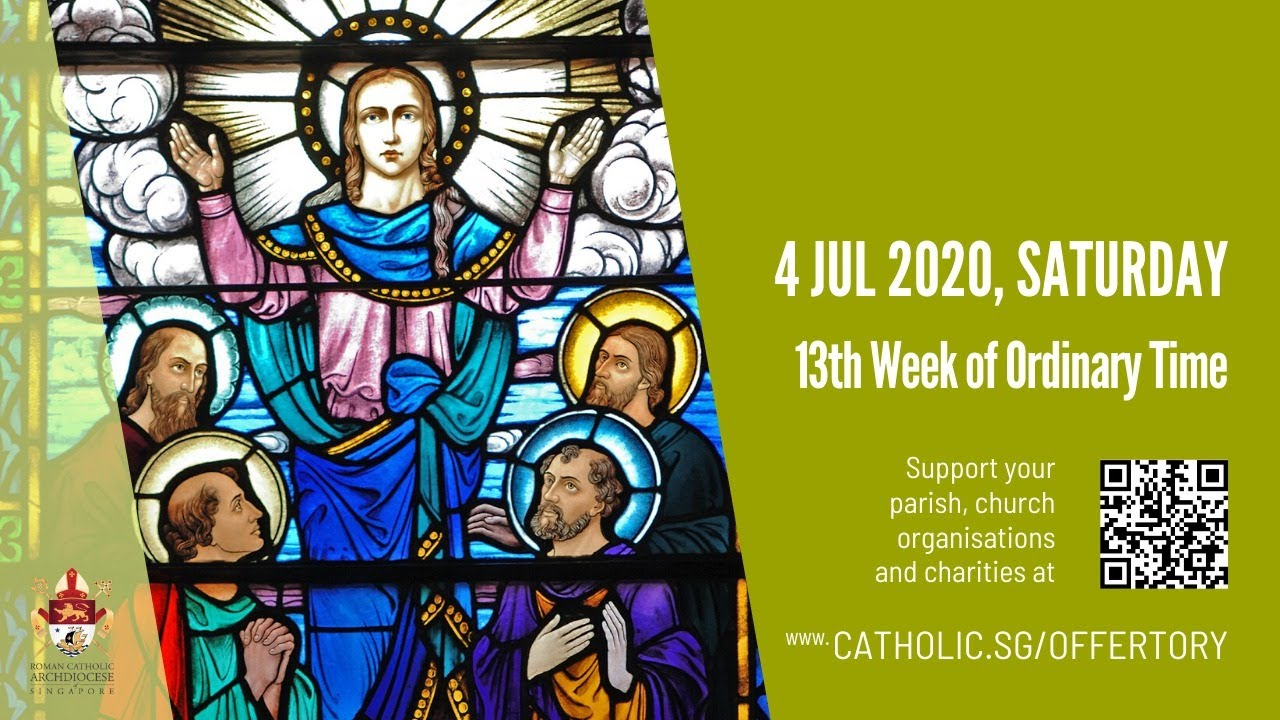 Catholic Weekday Mass Today Online 4 July 2020 from Singapore