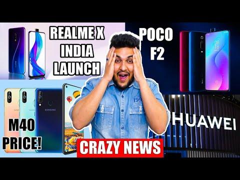 Realme X Launch Date, Redmi K20 Pro = Poco F2 Pro, Samsung Galaxy M40 Price, Special Unboxing