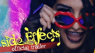 Side Effects - OFFICIAL TRAILER - Out Now! Link in Description