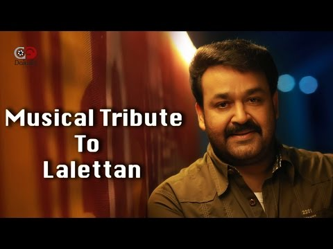 Ente Swantham Lalettan Song - Musical Tribute By Lal Cares