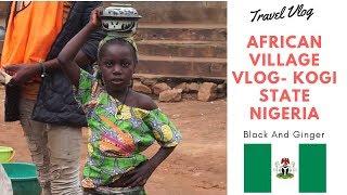 African Village Vlog - Kogi State Nigeria