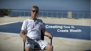 preview picture of video 'Creating Time To Create Wealth'