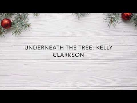 Underneath the tree-Kelly Clarkson-LYRICS