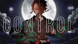 Control (Halsey) - Demon Slayer [AMV]