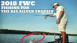 Fishing for a GIANT SILVER Trophy - Forrest Wood Cup 2018 - Practice Days