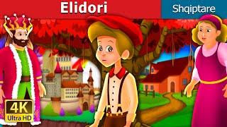 Elidori | Elidore Story | Perralla per femije | Perralla Shqip