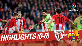 Highlights Athletic Club Vs FC Barcelona (0-0)