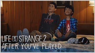 After You've Played - Life is Strange 2