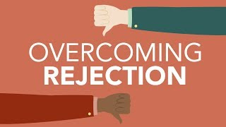 <span class='sharedVideoEp'>009</span> 成功克服「被拒絕」障礙 Overcoming Professional Rejection