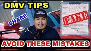DMV Tips: CAR FLIPPERS & BUYERS BEWARE! Fake Title California Registration & Title