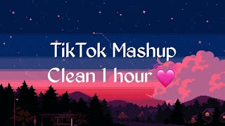 TikTok Mashup Clean 1 hours