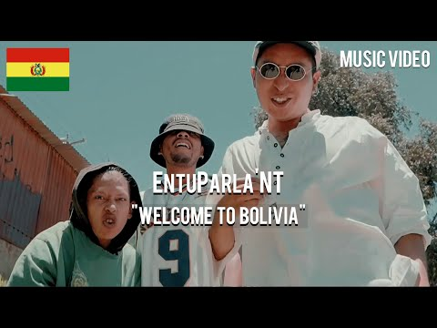 EnTuParla'NT - Welcome To Bolivia 🇧🇴   [ Music Video ]