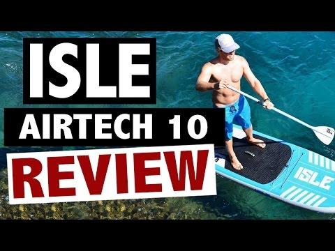 ISLE Airtech 10' Review