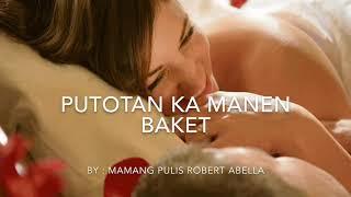 Baket Putotan Ka Manen Lyrics (Bassit A Trak Parody)