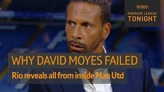 Rio Ferdinand reveals EXACTLY why David Moyes failed as Man Utd manager 🔥 | Premier League Tonight - Video Youtube