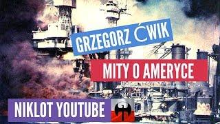 GRZEGORZ ĆWIK- MITY O AMERYCE.