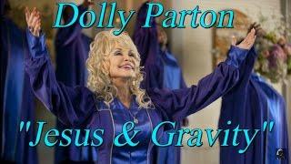 "Dolly Parton - ""Jesus & Gravity""| Dolly0312"