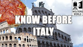 Visit Italy: What You Should Know Before You Visit Italy