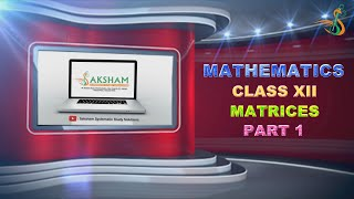 CLASS 12 MATRICES PART 1 - Download this Video in MP3, M4A, WEBM, MP4, 3GP