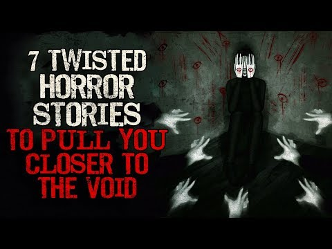 7 Twisted Horror Stories To Pull You Closer To The Void