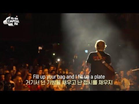 [공연실황] Ed Sheeran - Shape of you 한글자막/가사해석/KORSUB