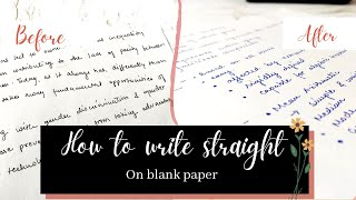 How to Write Straight on a Blank Paper    Writing Advice     Tips & Tricks