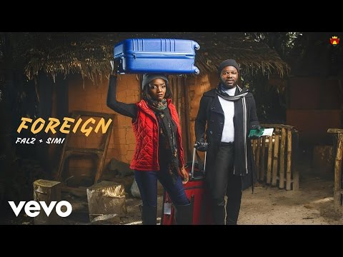 Falz, SIMI - Foreign (Official Audio)