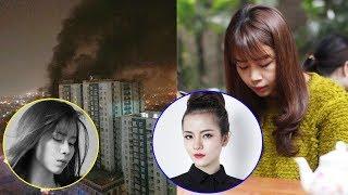 Loạt sao Việt xót xa, chia buồn cùng gia đình những nạn nhân trong vụ hỏa hoạn chung cư Carina