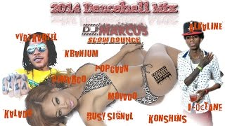 2014 SLOW BOUNCE| Dancehall Mix, NEW Vybz Kartel, Alkaline, Demarco, Kranium, Movado etc..
