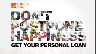 Fulfill your Dreams with Fullerton India Personal Loan