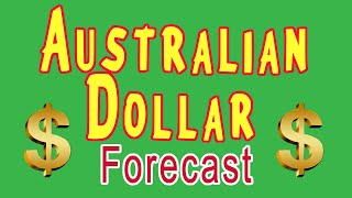 LATEST Australian Dollar Currency Predictions and Market Forecasting