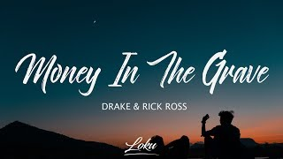 Drake   Money In The Grave (Lyrics) Ft. Rick Ross
