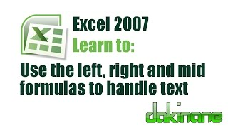 Excel 2007 - manipulating text with formulas