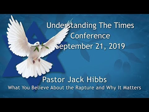 2019 Understanding The Times Conference – Jack Hibbs