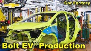 Chevrolet Bolt EV Production, GM car Factory, Chevy Bolt Assembly Line