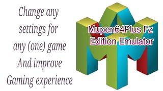 Mupen64 fz   Mupen64Plus FZ (N64 Emulator) 3 0 222 (beta) Download