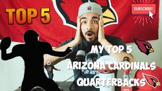 My top 5 Quarterback that played for the Arizona Cardinals! 🔥(since I've been watching football)