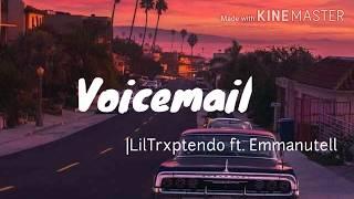 Voicemail (lyrics) | LilTrxptendo ft. Emmanutell