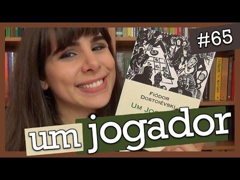 UM JOGADOR, DE FIÓDOR DOSTOIÉVSKI (#65)