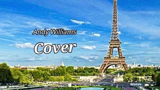 Andy Williams Cover. Under Paris Skies