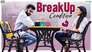 Breakup Condition    Wirally Originals