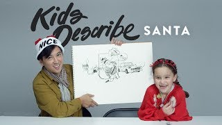 Kids Describe Santa to an Illustrator | Kids Describe | HiHo Kids