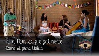 preview picture of video 'Run Run se fue pa'l norte - Como dijera Violeta (HD)'