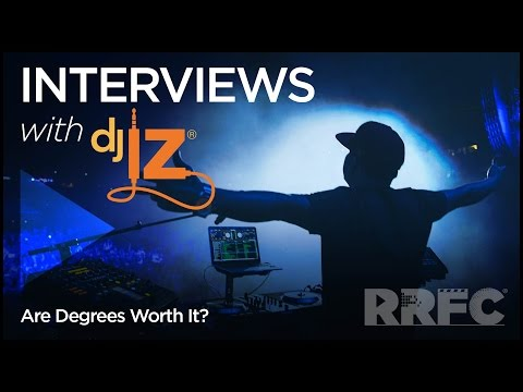 DJ IZ: Are Degrees Worth It?