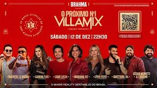 O Próximo Nº1 VillaMix - O reality sertanejo da Brahma e do VillaMix - GRANDE FINAL